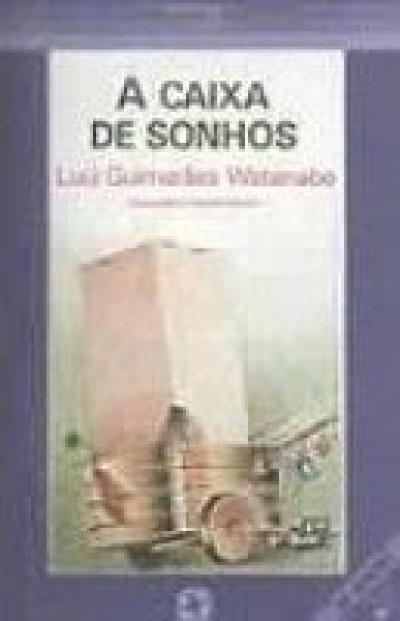 CAIXA DE SONHOS, A
