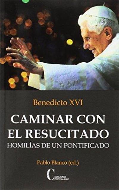 CAMINAR CON EL RESUCITADO