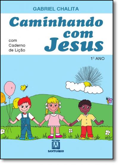 CAMINHANDO COM JESUS - 1 ANO
