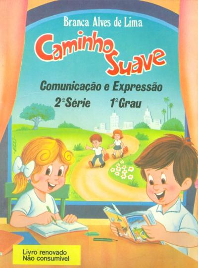 CAMINHO SUAVE - 2ª SÉRIE - COMUNICAÇÃO E EXPRESSÃO