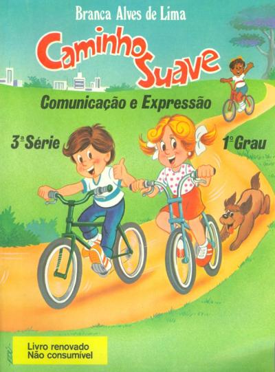 CAMINHO SUAVE - 3ª SÉRIE - COMUNICAÇÃO E EXPRESSÃO