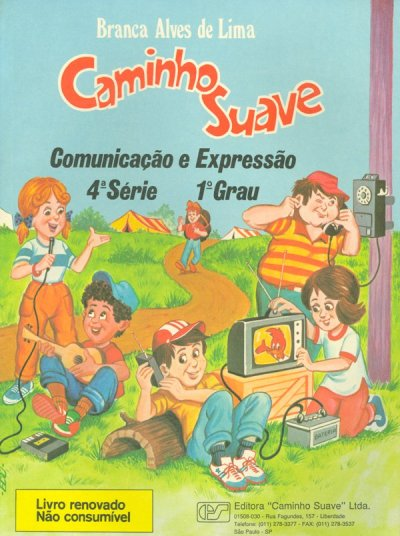 CAMINHO SUAVE - 4ª SÉRIE - COMUNICAÇÃO E EXPRESSÃO