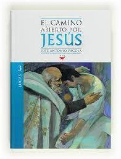 CAMINO ABIERTO POR JESUS.LUCAS 3 - 2ª
