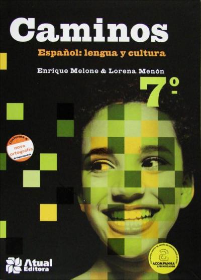 CAMINOS ESPAÑOL - 7º ANO - LENGUA Y CULTURA