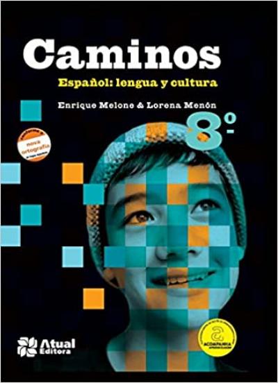 CAMINOS ESPAÑOL - 8º ANO - LENGUA Y CULTURA