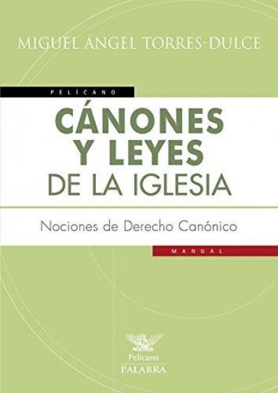 CANONES Y LEYES DE LA IGLESIA