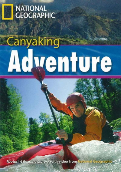 CANYAKING ADVENTURE - WITH MULTI-ROM - AMERICAN ENGLISH - LEVEL 7 - 2600 C1