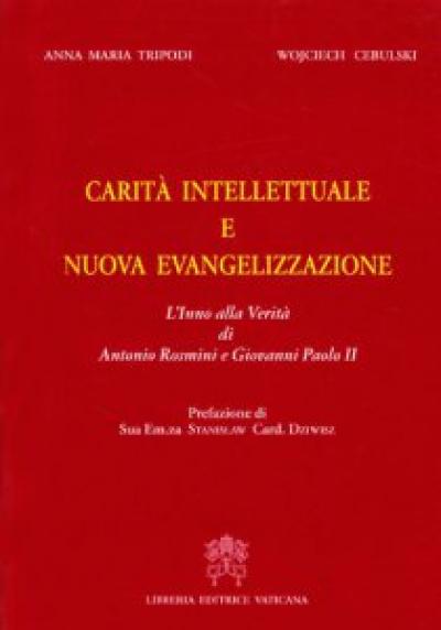 CARITA INTELLETTUALE E NUOVA EVANGELLIZZAZIONE