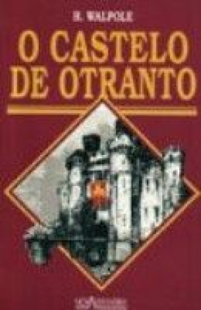CASTELO DE OTRANTO, O - 1ª