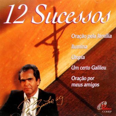 CD 12 SUCESSOS - PE. ZEZINHO