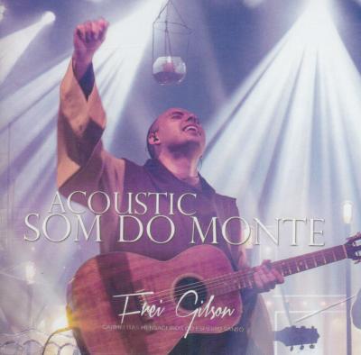 CD ACOUSTIC SOM DO MONTE