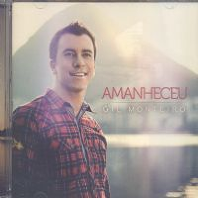 CD AMANHECEU GIL MONTEIRO