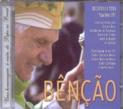 CD BENCAO UMA HOMENAGEM A VISITA DO PAPA AO BRASIL