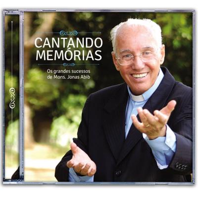 CD CANTANDO MEMORIAS - OS GRANDES SUCESSOS DE MONS. JONAS ABIB