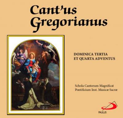 CD CANTUS GREGORIANUS DOMINICA TERTIA ET QUARTA ADVENTUS