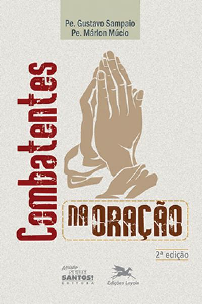 CD COMBATENTES NA ORACAO - 1ª