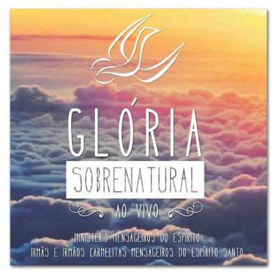 CD GLÓRIA SOBRENATURAL - AO VIVO