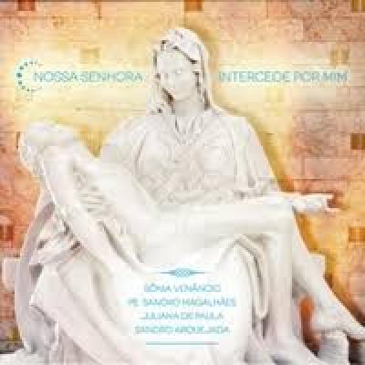 CD NOSSA SENHORA INTERCEDE POR MIM