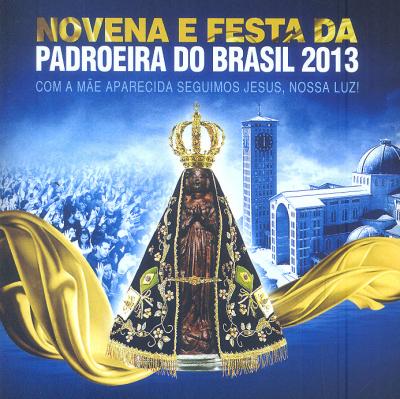 CD NOVENA E FESTA DA PADROEIRA DO BRASIL 2013 - 1ª