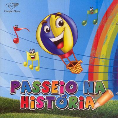 CD PASSEIO NA HISTORIA - CANTINHO DA CRIANCA - 1ª