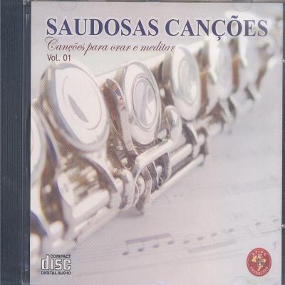 CD SAUDOSAS CANÇÕES -CANCOES PARA ORAR E MEDITAR VOL 1