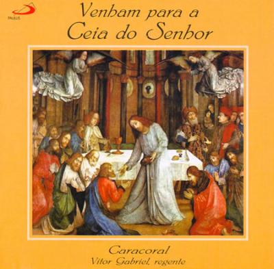 CD VENHAM PARA A CEIA DO SENHOR