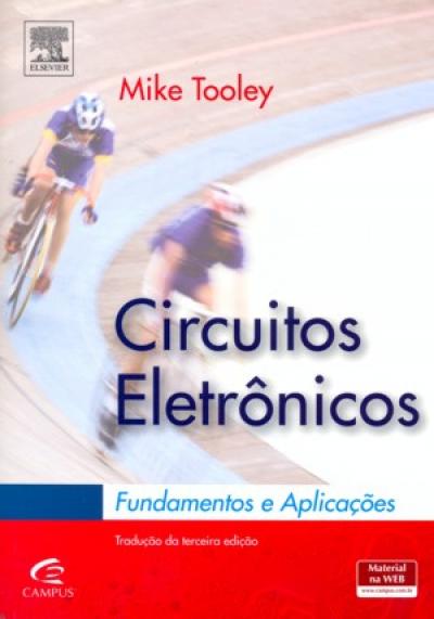 CIRCUITOS ELETRONICOS - FUNDAMENTOS E AP