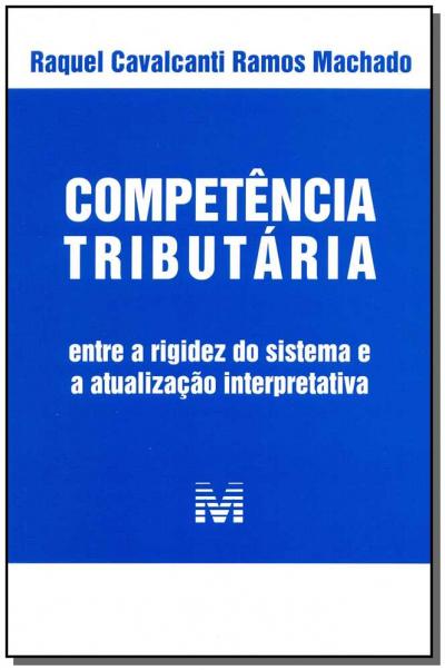 COMPETÊNCIA TRIBUTÁRIA - 1 ED./2014