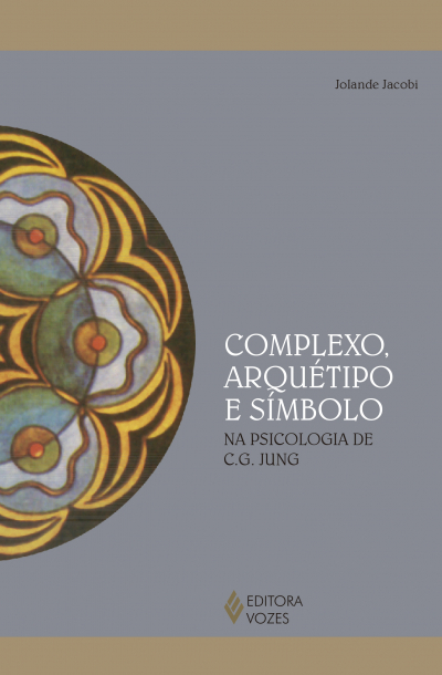 COMPLEXO, ARQUÉTIPO E SIMBOLO