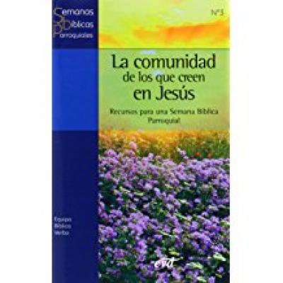 COMUNIDAD DE LOS QUE CREEN EN JESUS, LA - 1ª