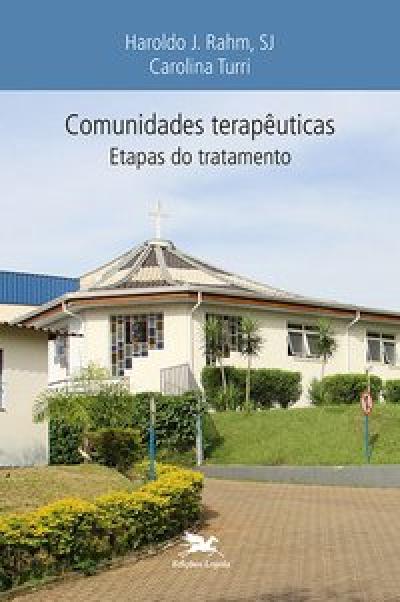COMUNIDADES TERAPÊUTICAS - ETAPAS DO TRATAMENTO