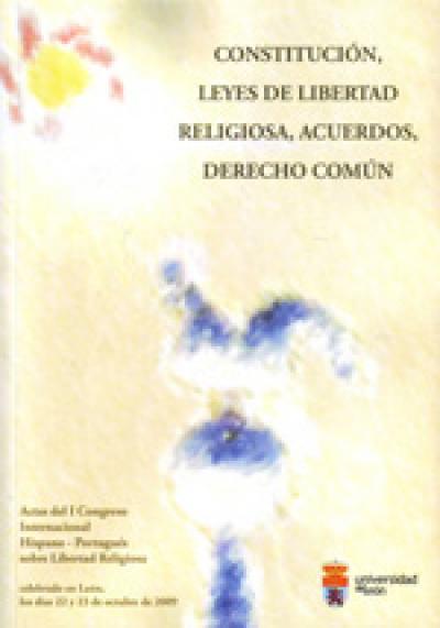 CONSTITUCION LEYES DE LIBERTAD RELIGIOSA ACUERDOS DERECHO COMUN - 1ª