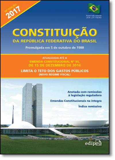 CONSTITUICAO DA REPUBLICA FEDERATIVA DO BRASIL - PROMULGADA EM 5 DE OUTUBRO DE 1988