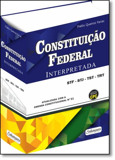 CONSTITUICAO FEDERAL INTERPRETADA