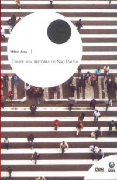 CONTE SUA HISTORIA DE SAO PAULO