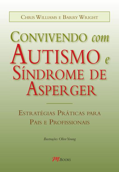 CONVIVENDO COM AUTISMO E SINDROME DE ASPERGER