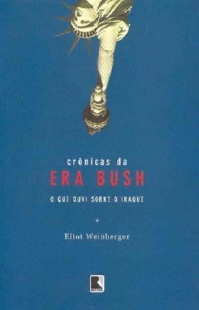CRÔNICAS DA ERA BUSH
