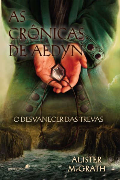 CRÔNICAS DE AEDYN - O DESVANESCER DAS TREVAS