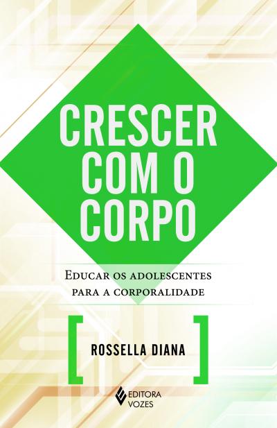 CRESCER COM O CORPO
