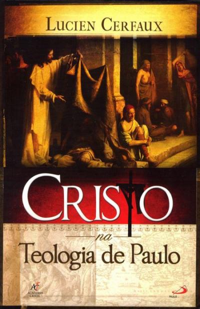 CRISTO NA TEOLOGIA DE PAULO