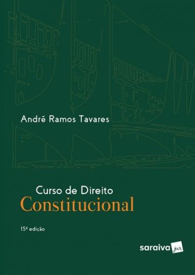CURSO DE DIREITO CONSTITUCIONAL - 15ª EDIÇÃO