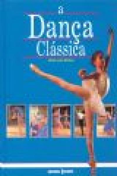 DANCA CLASSICA, A