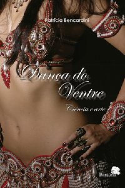DANCA DO VENTRE - CIENCIA E ARTE - 1