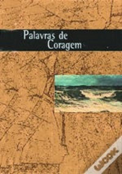 DE CORAGEM