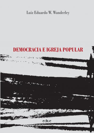 DEMOCRACIA E IGREJA POPULAR