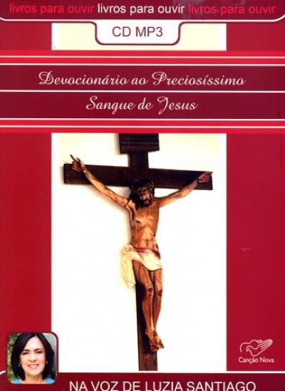 DEVOCIONARIO AO PRECIOSISSIMO SANGUE DE JESUS - AUDIO LIVRO