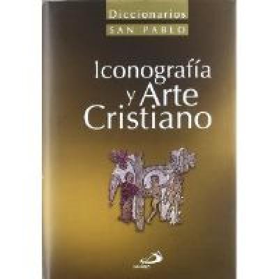 DICCIONARIO DE ICONOGRAFIA Y ARTE CRISTIANO