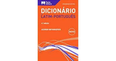 DICIONÁRIO EDITORA DE LATIM  PORTUGUÊS