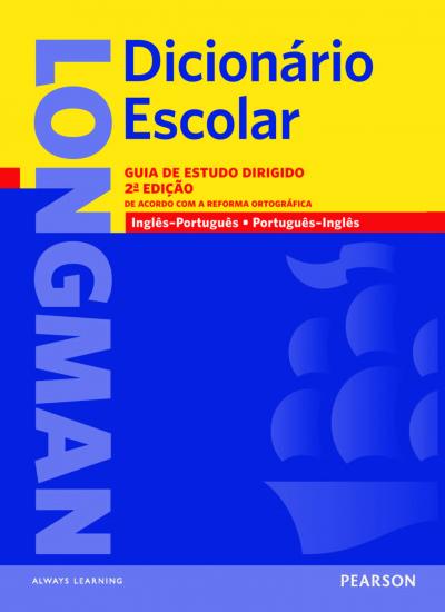 DICIONARIO LONGMAN INGLES/PORTUGUES - PORTUGUES/INGLES PARA ESTUDANTES BRASILEIROS