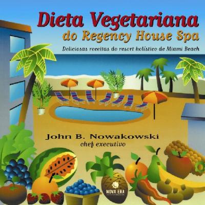 DIETA VEGETARIANA DO REGENCY HOUSE SPA